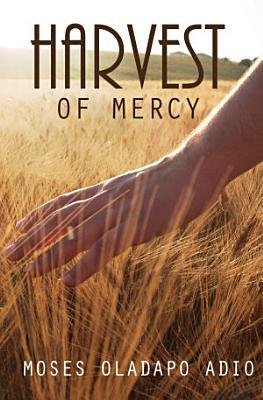Harvest of Mercy