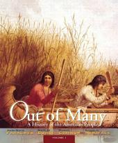 Out of Many: A History of the American People, Volume 1, Edition 7