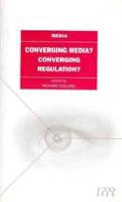 Converging Media  Converging Regulation