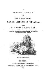 A practical exposition of the epistles to the seven Churches of Asia
