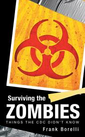 Surviving the Zombies: Things the CDC Didn't Know