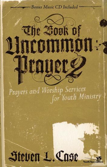 The Book of Uncommon Prayer 2 PDF