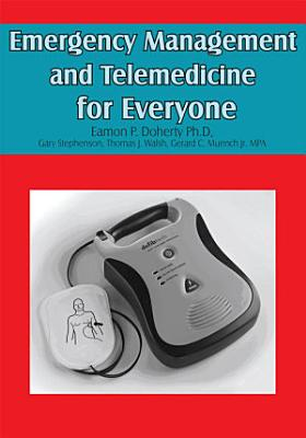 Emergency Management and Telemedicine for Everyone PDF