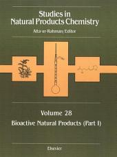 Studies in Natural Products Chemistry: Bioactive Natural Products, Part 1