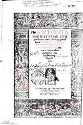 Antonianae historiae compendium ex variis iisdemque gravissimis ecclesiasticis scriptoribus, etc...