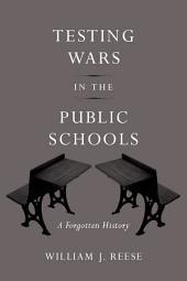 Testing Wars in the Public Schools