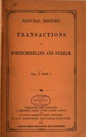 Transactions of the Natural History Society of Northumberland, Durham, and Newcastle-upon-Tyne: Volume 5