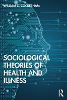 Sociological Theories of Health and Illness PDF