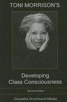 Toni Morrison s Developing Class Consciousness PDF