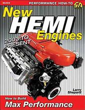 New Hemi Engines 2003 to Present: How to Build Max Performance