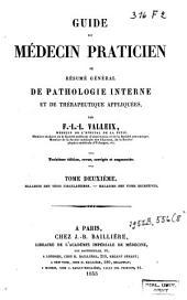 Guide du médecin praticien, ou Résumé général de pathologie interne et de thérapeutique appliquées: Volume2