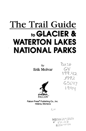 The Trail Guide to Glacier   Waterton Lakes National Parks PDF