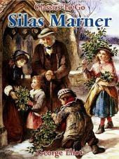 Silas Marner: Revised Edition of Original Version