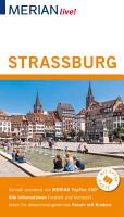 MERIAN live  Reisef  hrer Stra  burg PDF