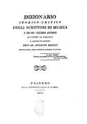 Dizionario storico-critico degli scrittori di musica e de' più celebri artisti di tutte le nazioni sì antiche che moderne: Volumi 1-2