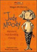 Judy Moody  Meistens mordsm    ig motzig PDF