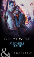 Ghost Wolf  Mills   Boon Nocturne   In the Company of Vampires  Book 4  PDF