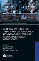 Artificial Intelligence Trends for Data Analytics Using Machine Learning and Deep Learning Approaches PDF