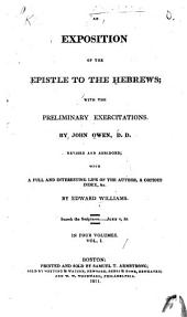 An exposition of the epistle to the Hebrew with the preliminary exercitations: Volume 1