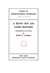A Happy Boy: And Later Sketches