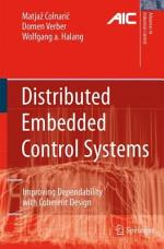 Distributed Embedded Control Systems