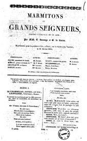 Marmitons et grands seigneurs comedie-vaudeville en un acte par MM. T. Sauvage et G. de Lurieu