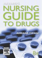 Havard's Nursing Guide to Drugs: Edition 8