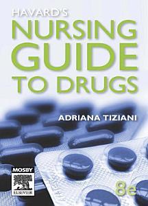 Havard s Nursing Guide to Drugs Book
