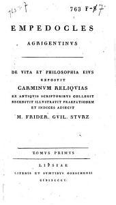 Empedocles Agrigentinus: Volume 1