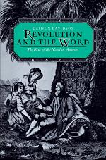 Revolution and the Word : The Rise of the Novel in America