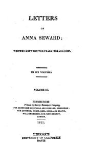Letters of Anna Seward: Written Between the Years 1784 and 1807, Volume 3