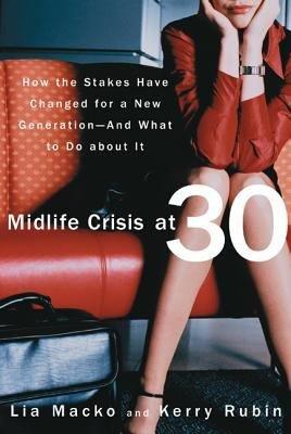Midlife Crisis at 30