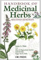 Handbook of Medicinal Herbs, Second Edition: Edition 2