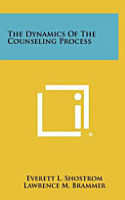 The Dynamics of the Counseling Process PDF