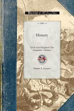 History of the Second Regiment New Hampshire Volunteers