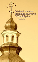 Spiritual Lessons from the Journeys of the Pilgrim PDF