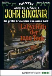 John Sinclair - Folge 0656: Labyrinth der 1000 Tode