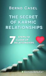 The Secret of Karmic Relationships