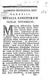 Quomodo ordinanda sint Venetiis officia sanctorum veteris Testamenti
