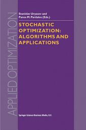 Stochastic Optimization: Algorithms and Applications