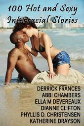100 Hot and Sexy Interracial Stories