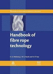 Handbook of Fibre Rope Technology