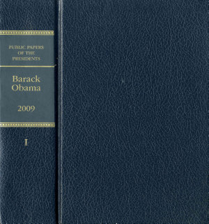 Public Papers of the Presidents of the United States  Barack Obama  2009  Book 1 PDF