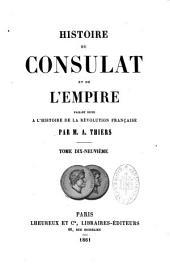 Histoire Du Consulat Et de L'Empire: Faisant Suite A L'Histoire de La Revolution Francaise, Volume 8