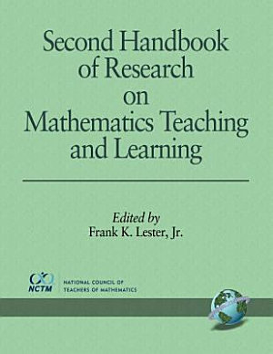 Second Handbook of Research on Mathematics Teaching and Learning PDF