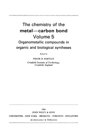 The Chemistry of the Metal Carbon Bond  Volume 5
