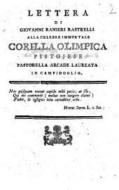 Lettera di Giovanni Ranieri Rastrelli alla celebre immortale Corilla Olimpica pistojese pastorella arcade laureata in Campidoglio