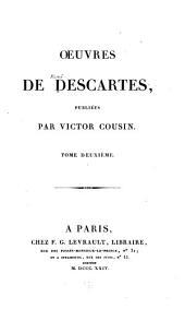 OEuvres de Descartes, publiées: Objections contre les Méditations, avec les réponses de l'auteur