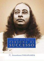 Come essere una persona di successo