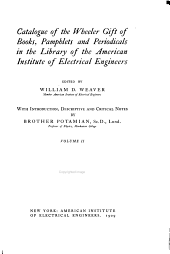 Catalogue of the Wheeler Gift of Books: Pamphlets and Periodicals in the Library of the American Institute of Electrical Engineers, Volume 2